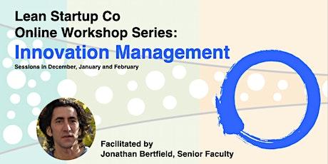 Lean Startup Co. Innovation Management Workshop: Feb 23-25, 11am-2pm (EST) tickets