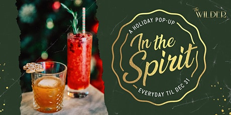 In The Spirit • A Holiday Pop-Up At The Wilder tickets