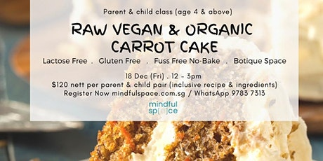 Parent and Child Baking - Vegan & Organic Carrot Cake tickets