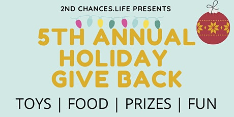 2nd Chances.Life 5th Annual Holiday Give Back tickets