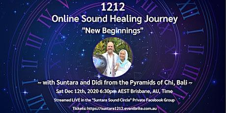 """1212 - New Beginnings"" Sound Healing Journey with Suntara and Didi tickets"