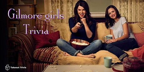 Gilmore Girls Trivia (Streamed) - $100s in Prizes & Costume Contests! tickets