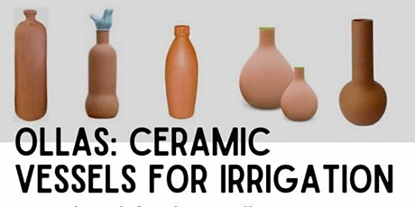Ollas: Clay Vessels for Irrigation tickets