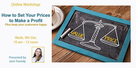 Online Workshop: How to Set Your Prices so You Make a Profit tickets