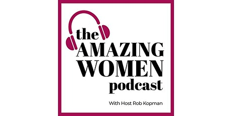THE AMAZING WOMEN PODCAST LAUNCH PARTY tickets