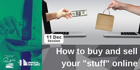 "How to Buy and sell your ""stuff"" online tickets"