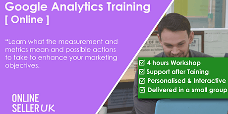 [ONLINE ] Google Analytics Training Course tickets