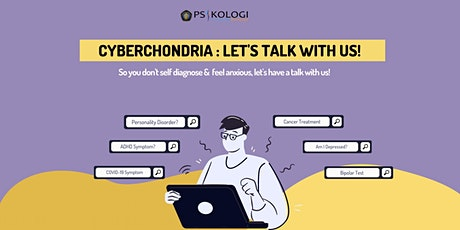 [Indonesia] Cyberchondria's Webinar : Talk with us! tickets