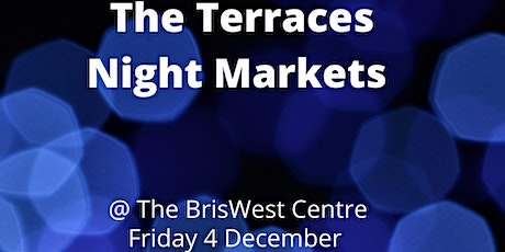 The Terraces Night Markets @ The BrisWest Centre tickets