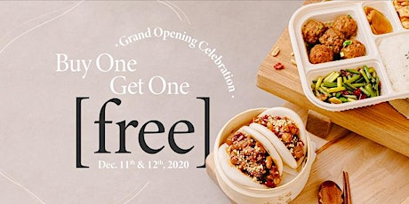 Buy 1 Get 1 Free! Grand Opening Celebration tickets