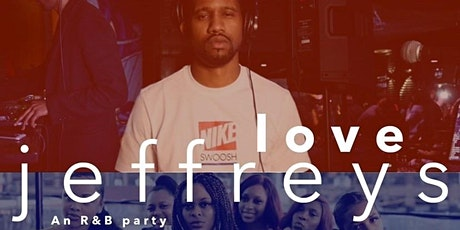 Love Jeffreys: An R&B Party tickets