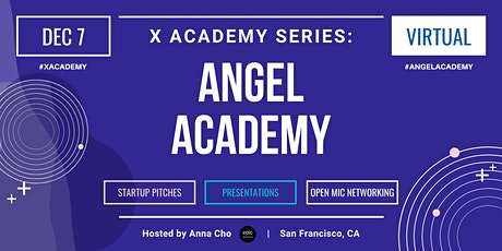 X Academy Series: Angel Academy (Cohort AA2) tickets