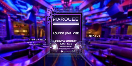 Marquee Lounge Friday Las Vegas tickets