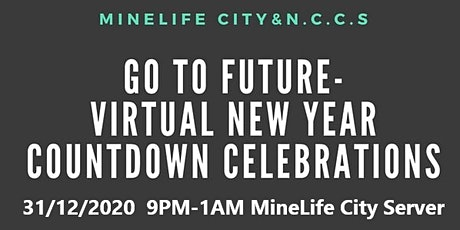 Go To Future-Virtual New Year Countdown Celebrations tickets