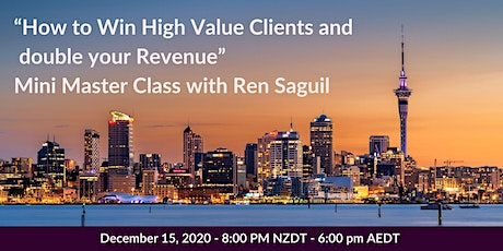 How to WIN High Value Clients and Double your Revenue tickets