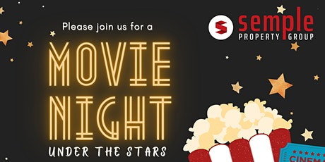 Semple Property Group - Movie under the stars tickets