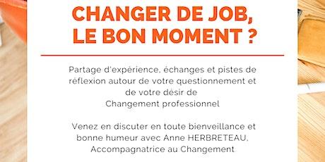 Changer de Job, le bon moment ? billets