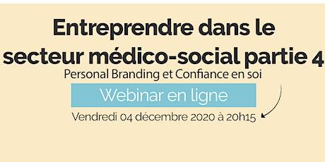 Entreprendre dans le secteur médico-social partie 4 - Personal Branding billets