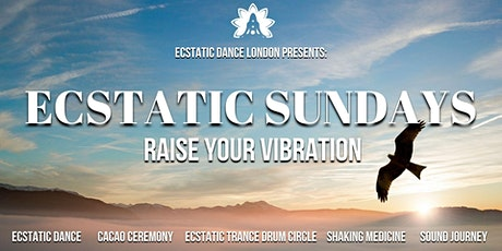 ECSTATIC SUNDAYS - Ecstatic Dance + Trance Drum Circle + Cacao + Gong Bath tickets