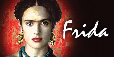 FRIDA (2002): Outdoor Cinema (THURSDAY, 5:15 PM) tickets