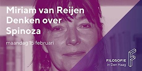Denken over Spinoza met Miriam van Reijen, 15 februari 2021 (via livestream tickets