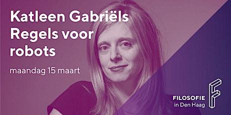 Regels voor robots met filosoof Katleen Gabriëls, 15 maart 2021 (online) tickets