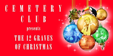 12 Graves of Christmas: Cemetery Club Tours tickets