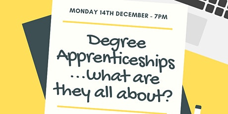 Degree Apprenticeships - So What Are They All About? tickets