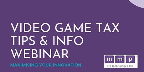 Video Game Tax Relief Tips and Info Webinar tickets