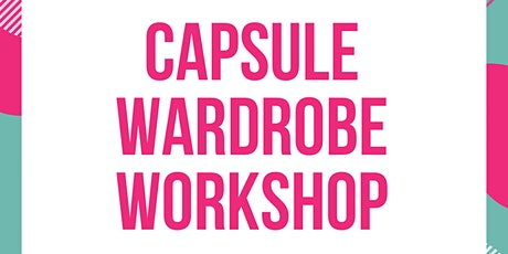 Capsule wardrobe workshop tickets