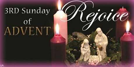 Sunday Mass, 13 December, 3rd Sunday of Advent,  1130 at Rose Barracks Tickets