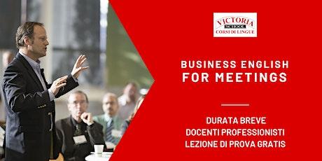 BUSINESS ENGLISH - MEETINGS biglietti