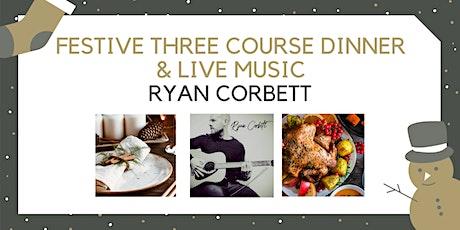 Festive Three Course Dinner with Ryan Corbett tickets