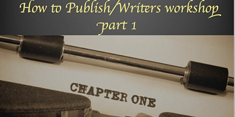 How to Publish/Writers workshop part 1 tickets