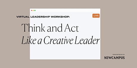 Leadership Workshop | Think and Act Like a Creative Leader tickets