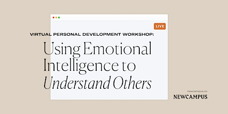 Leadership Workshop | Using Emotional Intelligence to Understand Others tickets