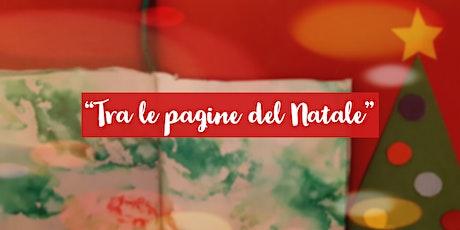 """Laboratorio Natalizio """"Tra le pagine del Natale"""" biglietti"""