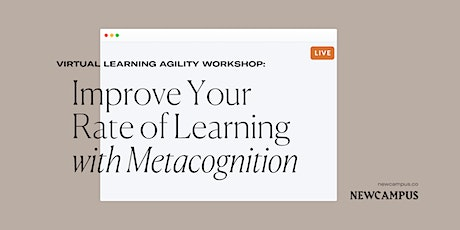 Learning Agility Workshop | Accelerate Your Rate of Learning tickets