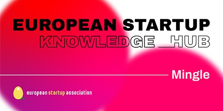 European Startup Mingle - January tickets