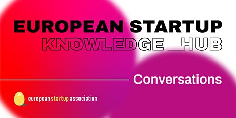 European Startup Conversation - Well-Being tickets