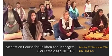 Meditation Course for Children and Teenagers (for girls age 10 - 18) tickets