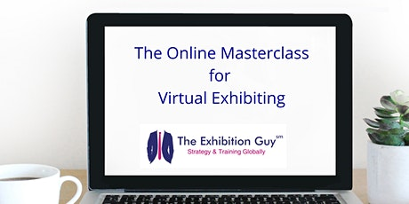 """Successful Virtual Exhibiting - """"The Masterclass to Online Exhibiting"""" tickets"""