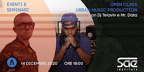 Virtual Open Class • Urban Music Production biglietti