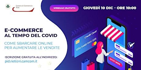 E-commerce al tempo del Covid:come sbarcare online per aumentare le vendite biglietti