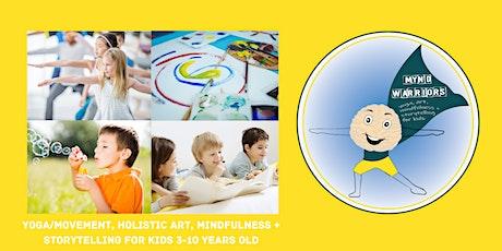 SCHOOL HOLIDAYS - MYND WARRIORS CLASS  (Children 3-10yrs) tickets