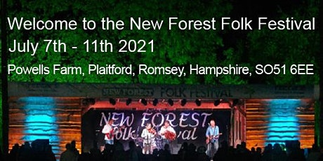 Rescheduled New Forest Folk Festival 7 - 11 July 2021 tickets
