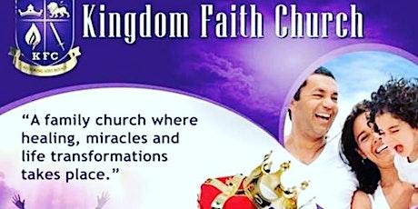 Kingdom Faith Church - Worship Services @9am, 11am and 6pm tickets