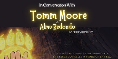 In Conversation Tomm Moore of Cartoon Saloon tickets