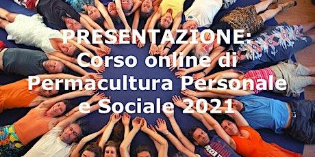 """Presentazione  """"Corso di permacultura personale e sociale"""" - 2° Edizione biglietti"""