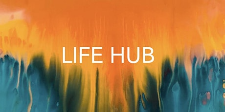 LIFE HUB: 'THE ART OF YOU' GROUP MENTORING & COACHING FREE 1.5hr SESSION tickets